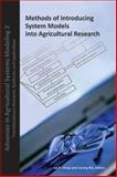 Methods of Introducing System Models into Agricultural Research 9780891181804