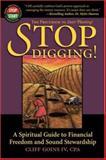 Stop Digging! 9780972741804