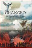 Changed, Bill Wesenberg, 147597180X
