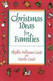 Christmas Ideas for Families, Phyllis Pellman Good and Merle Good, 1561481807