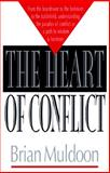 The Heart of Conflict, Brian Muldoon, 0399141804