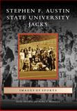 Stephen F. Austin State University 'Jacks', Hardy Meredith and Archie P. McDonald, 0738571806