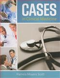 Cases in Clinical Medicine, Scott, Pamela Moyers, 0763771805