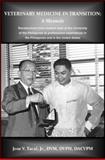 Veterinary Medicine in Transition, Tacal, Jose V., 0985391804
