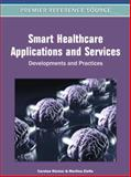 Smart Healthcare Applications and Services : Developments and Practices, Carsten Röcker, 1609601807