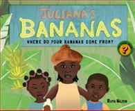 Juliana's Bananas, Ruth Walton, 1780261802