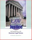 Law and Justice : An Introduction to the American Legal System, Abadinsky, Howard, 013098180X