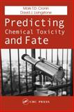 Predicting Chemical Toxicity and Fate, Cronin, Mark and Livingstone, David, 0415271800