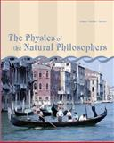 The Physics of the Natural Philosophers, Garner, James Luther, 0536501807