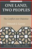One Land, Two Peoples, Deborah J. Gerner, 0813321808
