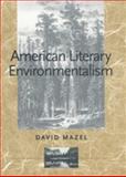 American Literary Environmentalism 9780820321806