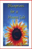 Blueprints for a Happy Life, Donna Barnes, 1492231800