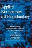 Biotechnology for Fuels and Chemicals : The Twenty-Eighth Symposium, Presented as Volumes 137-140 of Applied Biochemistry and Biotechnology, , 1603271805