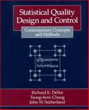Statistical Quality Design and Control : Contemporary Concepts and Methods, Devor, R. E. and Devor, Richard T., 002329180X