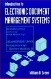 Introduction to Electronic Document Management Systems, Green, William B., 0122981804