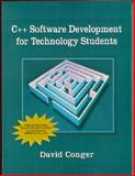 C++ Software Development for Technology Students, Conger, David, 0133701808