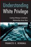 Understanding White Privilege 9780415951807