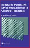 Integrated Design and Environmental Issues in Concrete Technology, , 0419221808