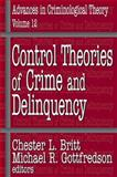 Control Theories of Crime and Delinquency, , 0765801809