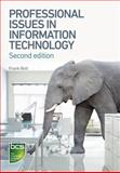 Professional Issues in Information Technology, Bott, Frank, 1780171803