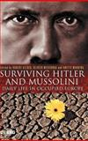 Surviving Hitler and Mussolini : Daily Life in Occupied Europe, , 1845201809