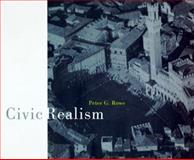 Civic Realism, Peter G. Rowe, 0262181800