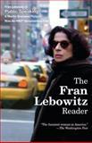 The Fran Lebowitz Reader