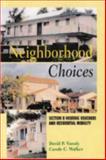 Neighborhood Choices 9780882851808