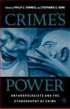 Crime's Power : Anthropologists and the Ethnography of Crime, , 1403961808