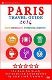 Paris Travel Guide 2014, Patrick Tierney, 1499621809