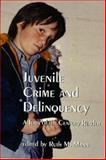 Juvenile Crime and Delinquency, , 1551301806