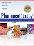 Pharmacotherapy Principles and Practice, Chisholm-Burns, Marie A. and Kolesar, Jill M., 0071621806
