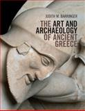 The Art and Archaeology of Ancient Greece, Barringer, Judith M., 0521171806