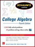 Schaum's Outline of College Algebra, Spiegel, Murray and Moyer, Robert, 0071821813