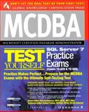 MCDBA SQL Server 7 Test Yourself Practice Exams : (exams 70-28 and 70-29), Syngress Media, Inc. Staff, 0072121815