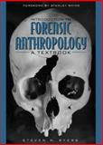 Introduction to Forensic Anthropology : A Textbook, Byers, Steven N., 020532181X