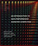 An Introduction to High-Performance Scientific Computing, Lloyd D. Fosdick and Gitta Domik, 0262061813