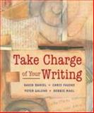 Take Charge of Your Writing : Discovering Writing Through Self-Assessment, Daniel, David and Fauske, Chris , 0618011811