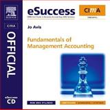 Fundamentals of Management Accounting, CIMA Publishing Staff and Avis, Jo, 0750681810