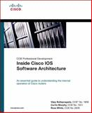 Inside Cisco IOS Software Architecture : CCIE Professional Development, Macmillan Technical Publishing Staff and Bollapragada, Vijay, 1578701813