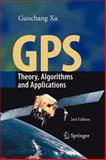 Gps : Theory, Algorithms and Applications, Xu, Guochang, 3642091814