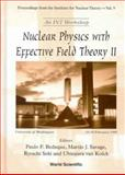 Nuclear Physics with Effective Field Theory II : University of Washington, Seattle, U. S. A. 25-26 Feb, Bedaque, Paulo F., 981024181X