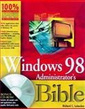 Windows 98 Administrator's Bible, Honeycutt, Jerry, 0764531816