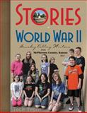 Stories of World War II, Ann Parr, Editor, 0984001816