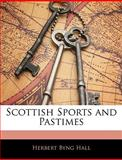 Scottish Sports and Pastimes, Herbert Byng Hall, 1145061818
