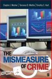 The Mismeasure of Crime, Hart, Timothy C. and Mosher, Clayton J., 1412981816