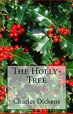 The Holly-Tree, Charles Dickens, 1495461815