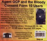 Agent GCP and the Bloody Consent Form 10 Users, Farb, Daniel and Gordon, Bruce, 1594911819