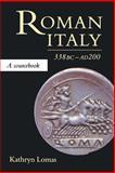 Roman Italy, 338 B.C. - A.D. 200 : A Sourcebook, , 1857281810