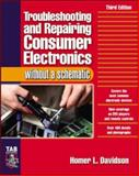 Troubleshooting and Repairing Consumer Electronics Without a Schematic 9780071421812